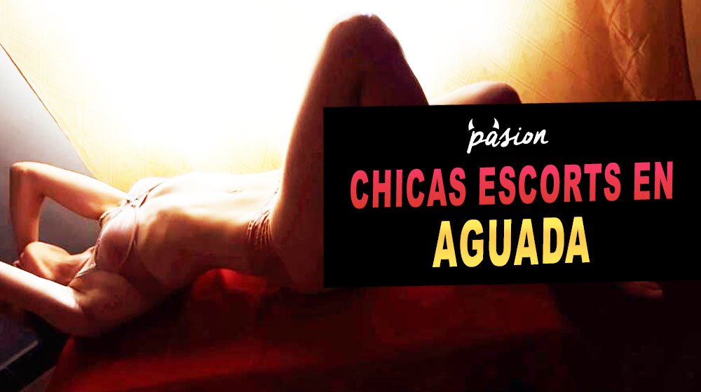 Escorts en Aguada